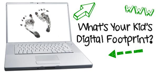 What Is Your Kid's Digital Footprint?