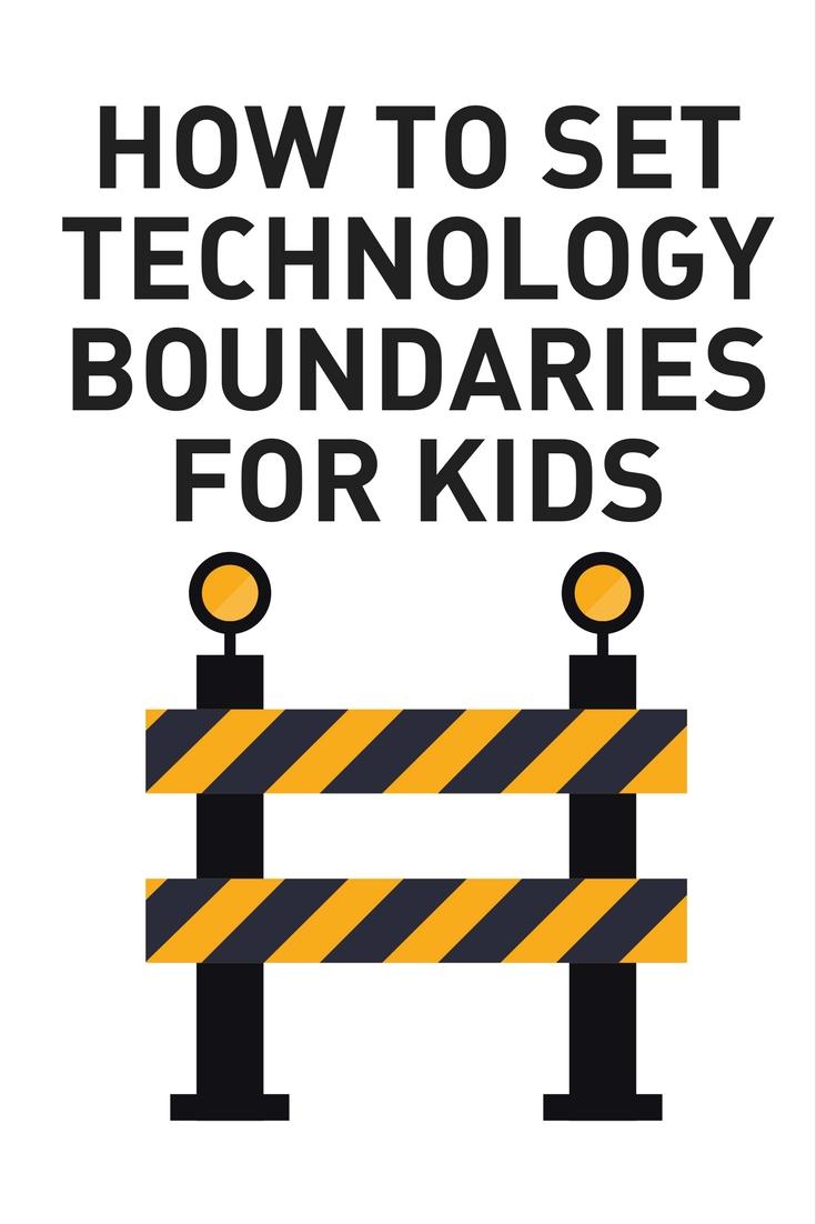Set Technology Boundaries for Kids