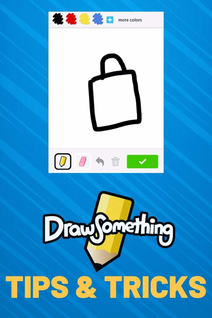 draw something cheats, tips and tricks