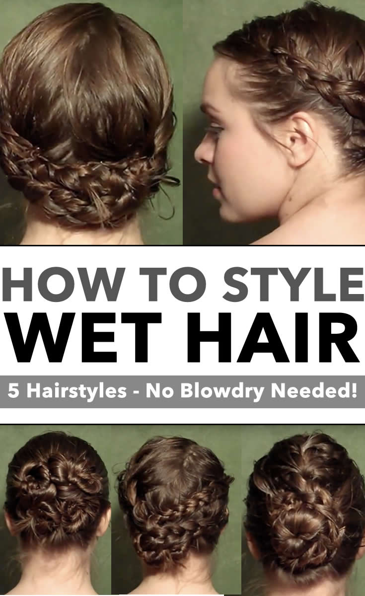 how to style wet hair