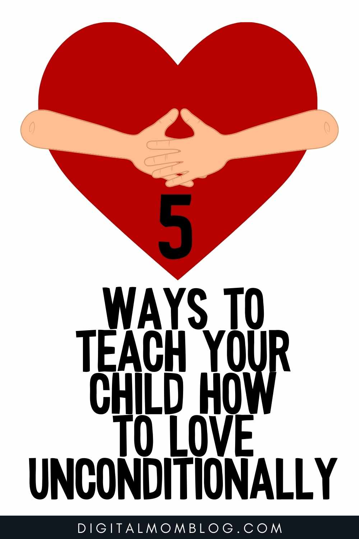 teaching unconditional love