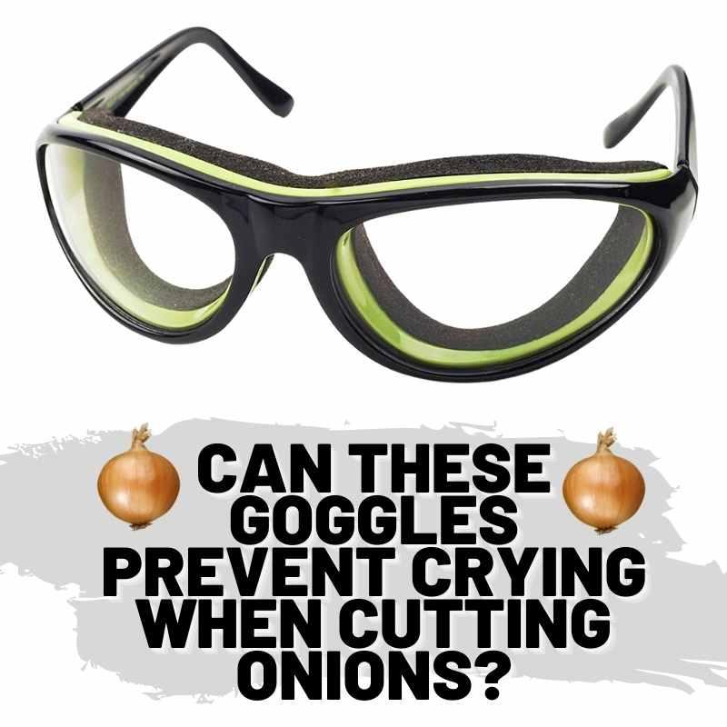 chop onion goggles