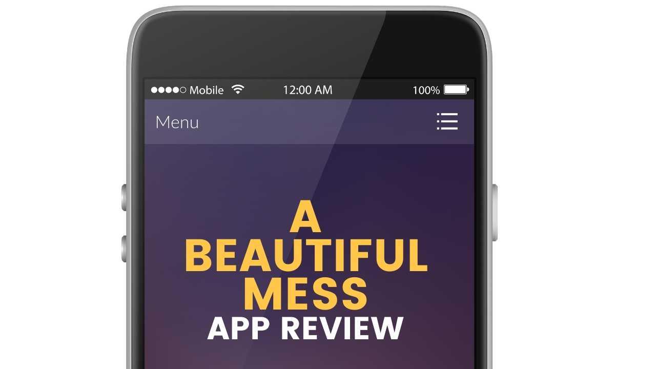 beautiful mess app review