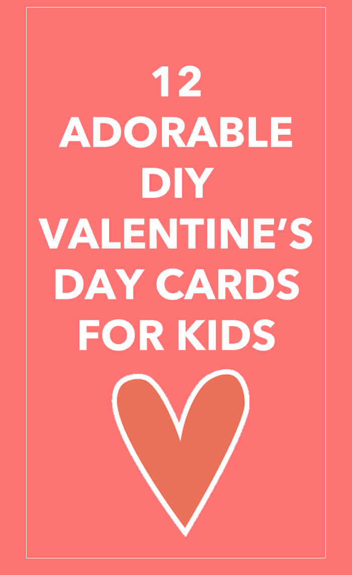 diy valentines day cards for kids