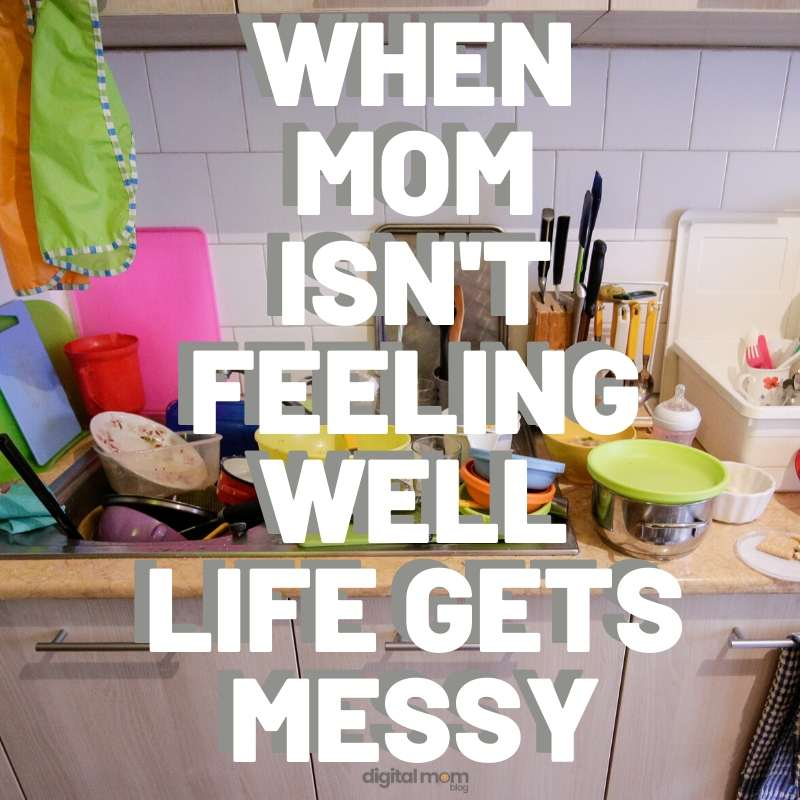 messy life sick mom meme