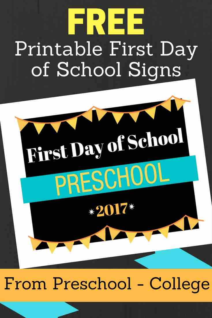 2017 First Day of School Signs