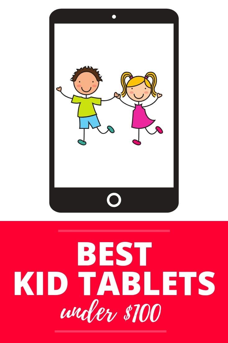 Best Kid Tablets for Under $100