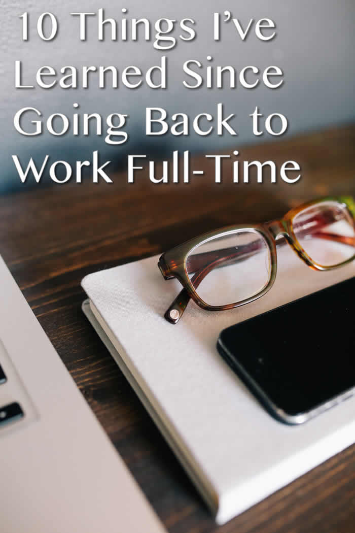 Going Back to Work Full Time