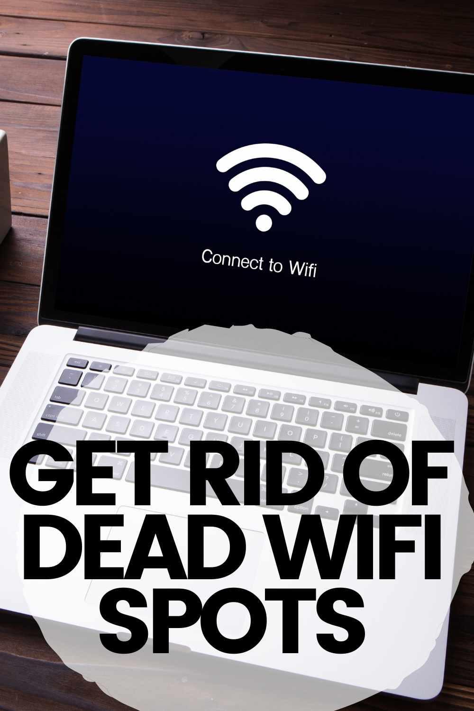 get rid of dead wifi spots netgear wifi extenders