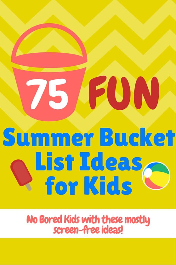 Summer Bucket List Ideas For Kids Digital Mom Blog