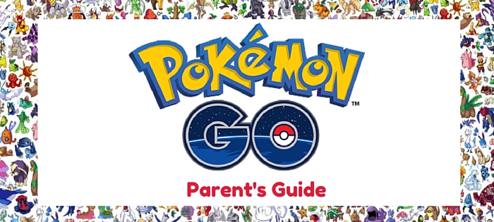 pokemon go parents guide