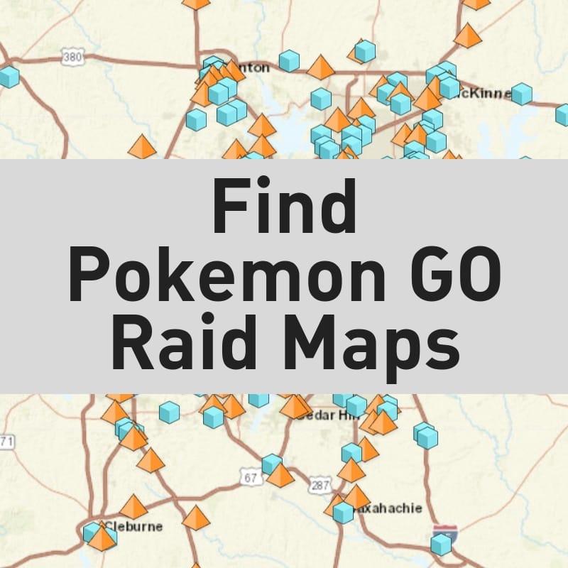 pokemon go raid maps