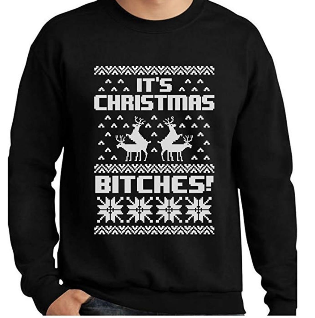 It's Christmas Bitches Christmas Sweater