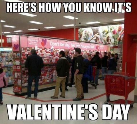 February 13 - Men on Valentine's Day - funny valentine meme