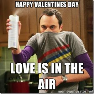 Happy Valentines day love is in the air - sheldon big bang theory