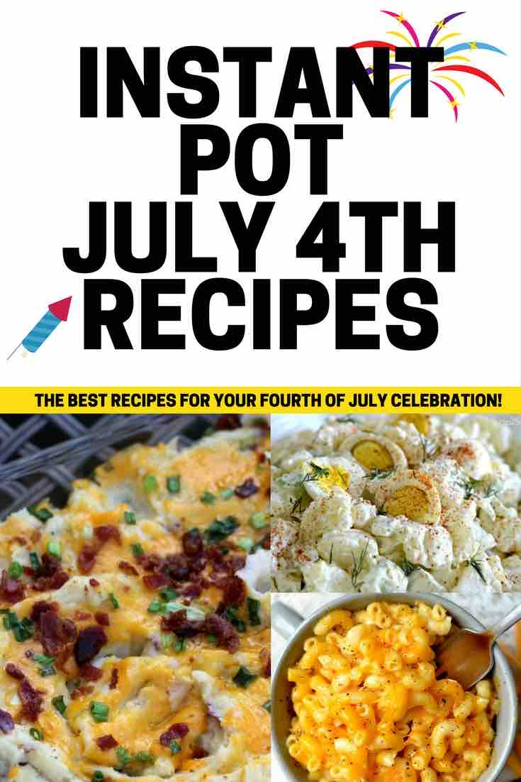 July fourth recipes instant pot