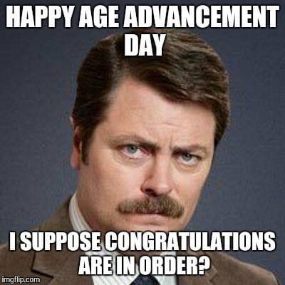 age advancement day featuring ron swanson meme