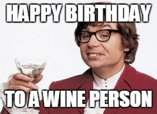 austin powers happy birthday image wine of a person