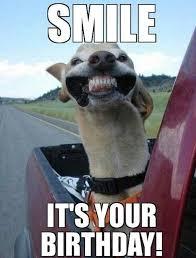 smiles its your birthday friend meme