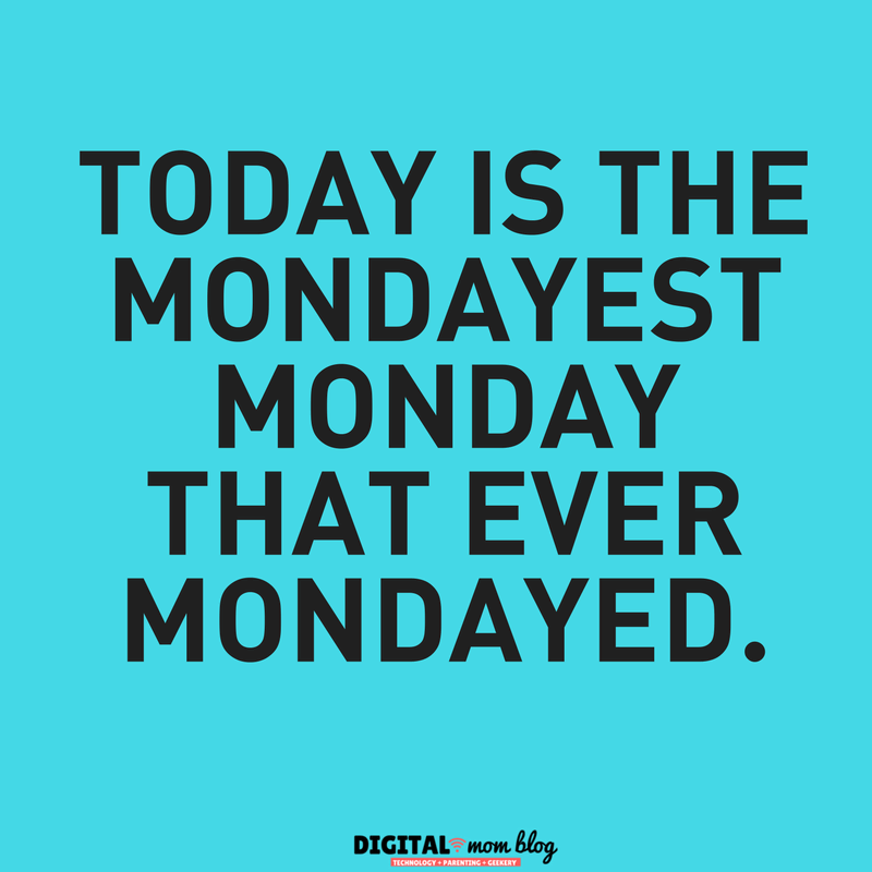 Mondayest monday ever
