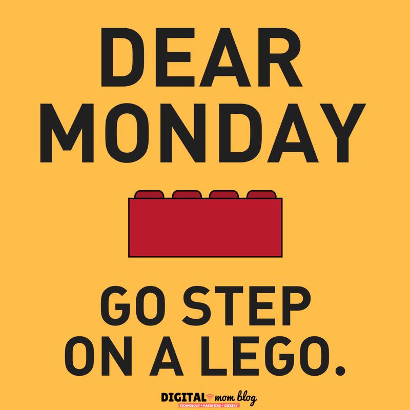 dear monday please go step on a lego