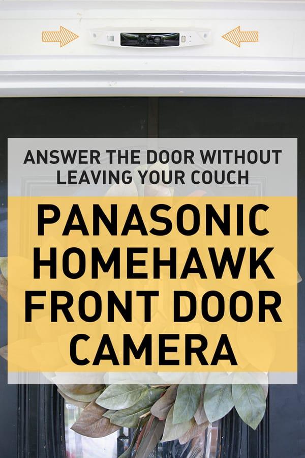 Digital Mom reviews the Panasonic homehawk front door camera
