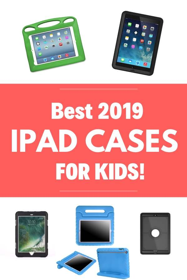 2019 ipad cases for kids