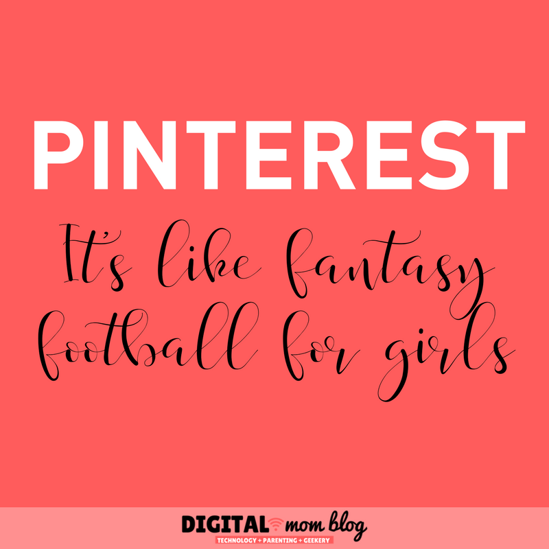 Pinterest is Like Fantasy Football for Girls