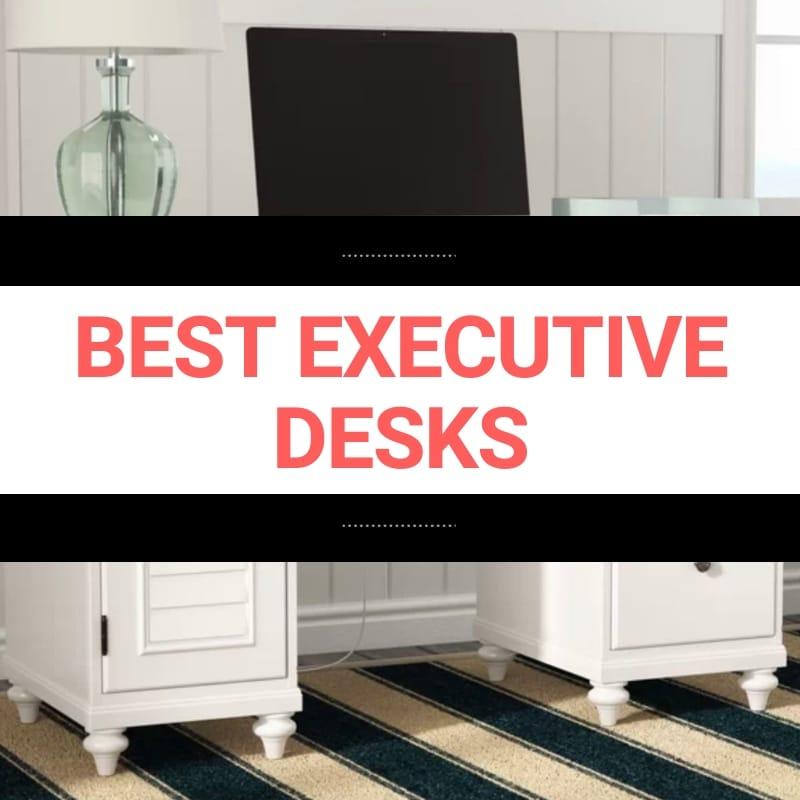 best executive desks