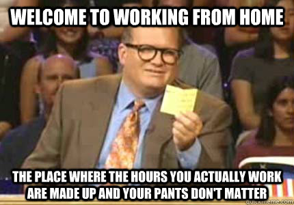 work at home meme drew cary