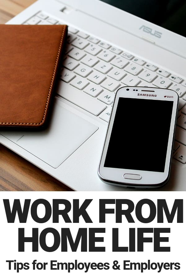 work from home life tips for employees and employers