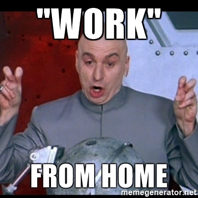 working from home dr evil