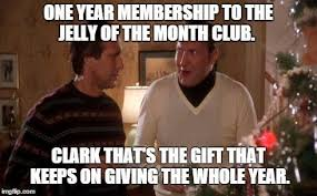 jelly of the month club meme national lampoons christmas vacation