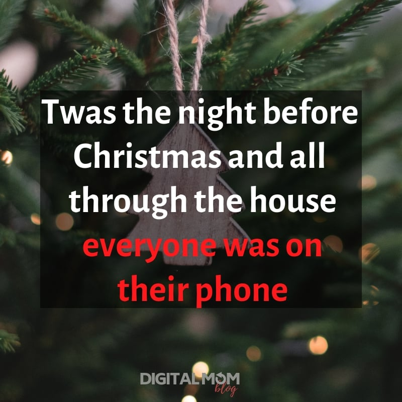 Twas the night before Christmas and all through the house everyone was on their phone. - Funny christmas meme