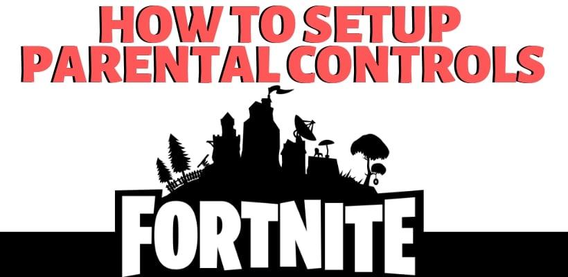 fortnite parental controls