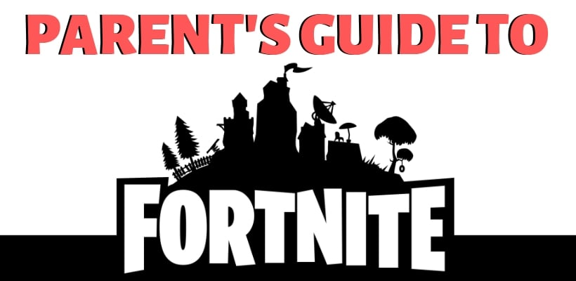 fortnite parents guide