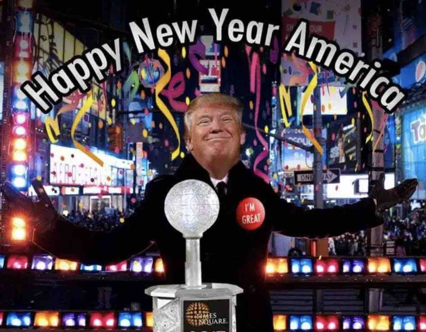 Donald Trump Happy New Year America in Time Square Meme