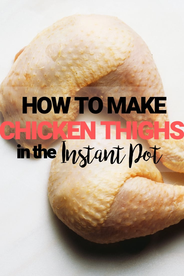 how to instant pot chicken thighs