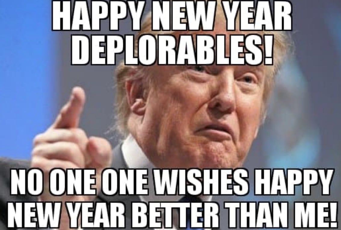 Donald Trump says Happy New Year Deplora