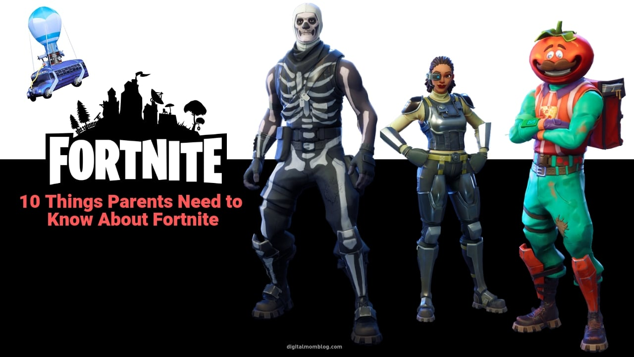10 Things Parents Need to Know About Fortnite - Digital ...