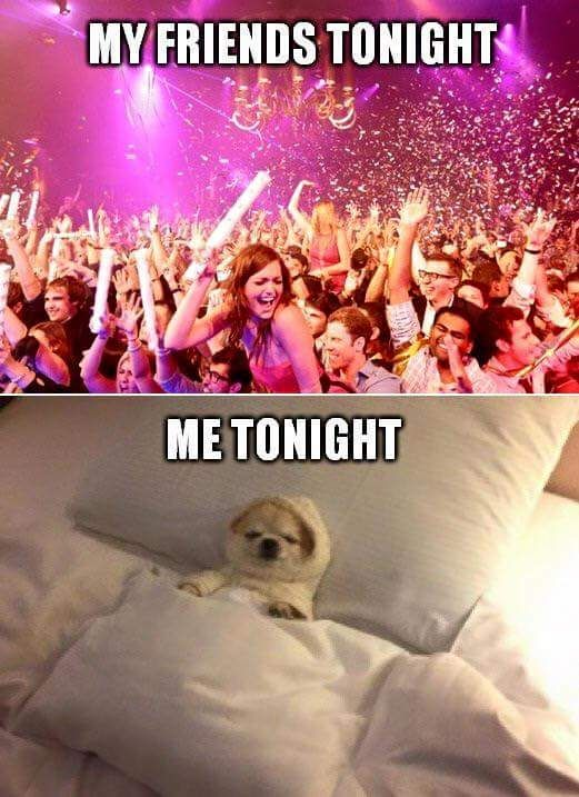 My friends tonight, partying - me: in bed.