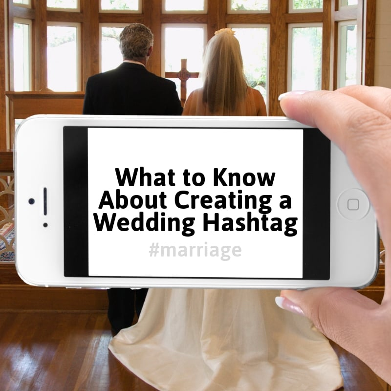 what to know about wedding hashtags