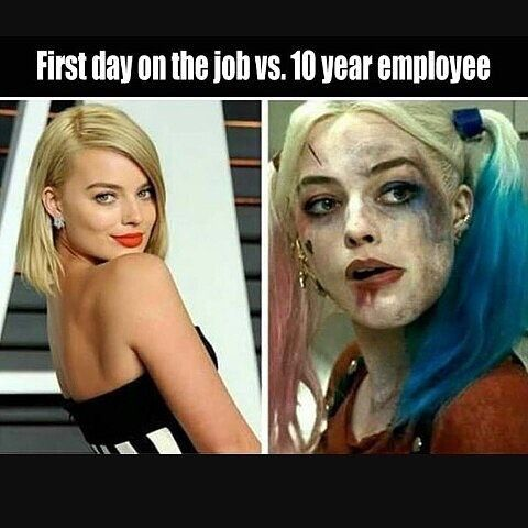 Work Memes - First day of work vs 10 years later - before and after