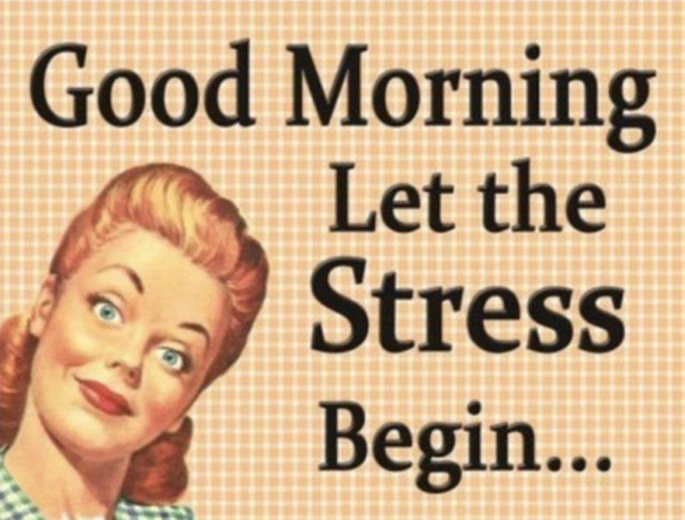 good morning stress meme