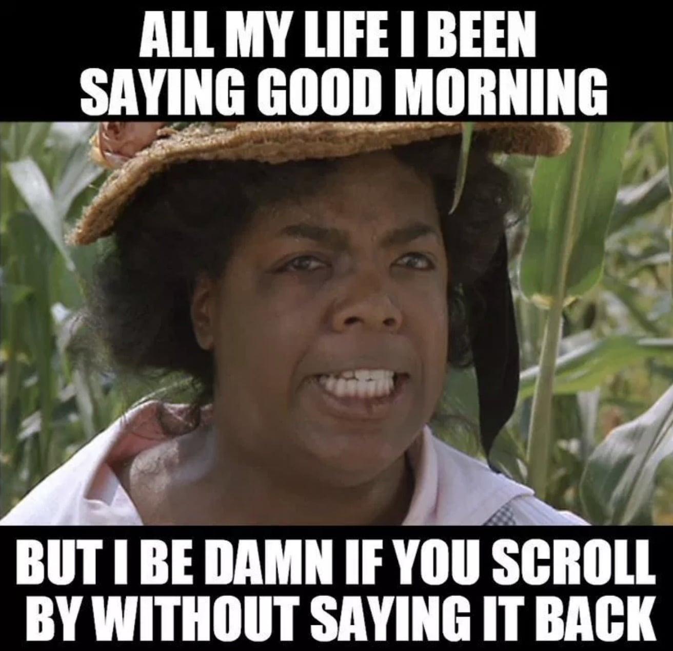 just say good morning meme oprah