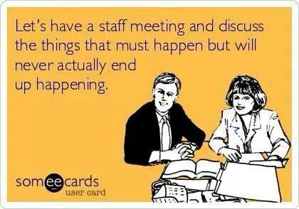 Work Memes - staff meeting