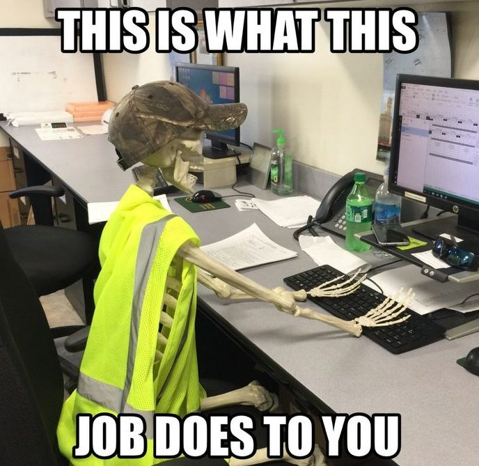 this is what this job does to you - skeleton working on a computer - funny memes at work