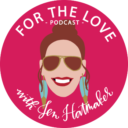 For The Love! with Jen Hatmaker Podcast