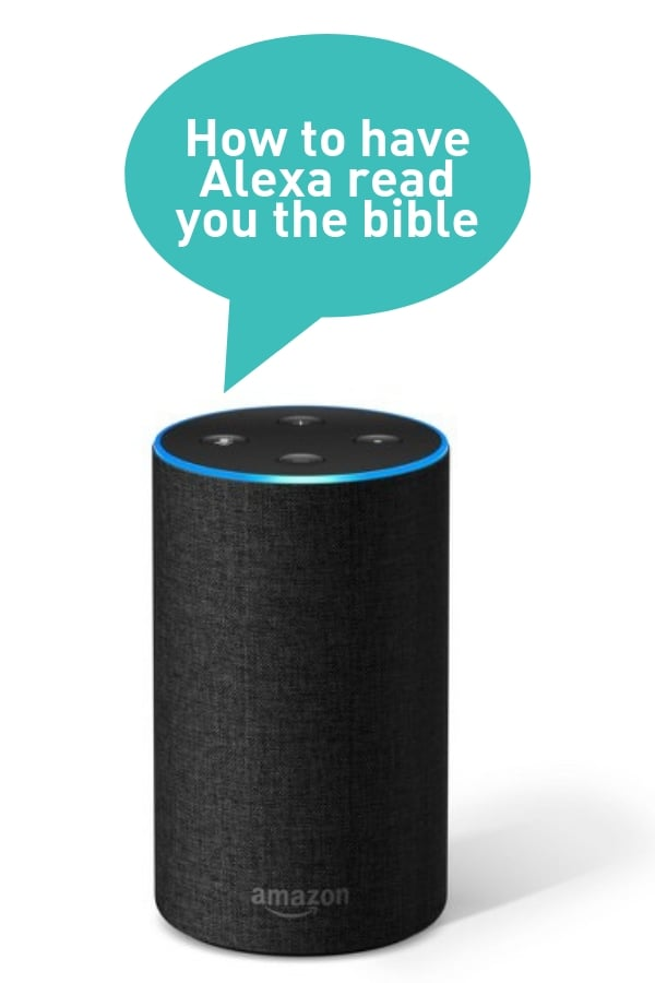 how to have alexa read you the bible