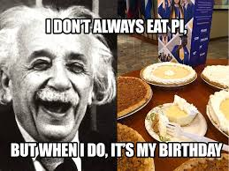 Funny Pi Memes with Pie Einstein's Birthday